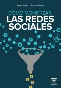 como monetizar las redes sociales libro marketing