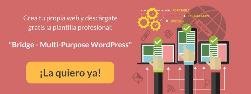 """Descarga totalmente GRATIS AQUÍ la plantilla """"Bridge para WordPress"""""""