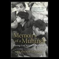 Available on Amazon Canada: Mansoor Ladha's Memoirs of a Muhindi: Fleeing East Africa for the West