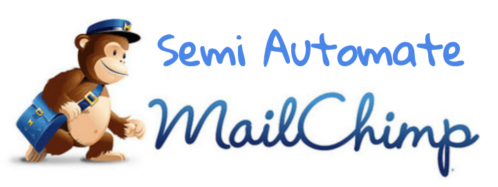 Semi Auto mail Chimp