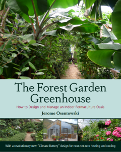 The Forest Garden Greenhouse