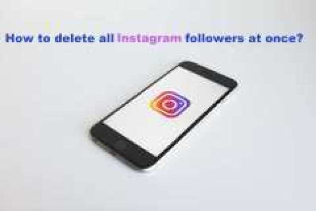 How to delete all followers on instagram at once easiest method how to delete all followers on instagram at once ccuart Choice Image