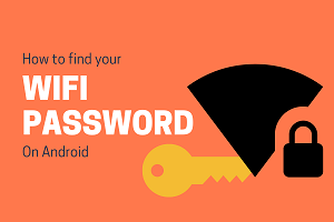 How To Find Wifi Password On Android – [Updated 2020]
