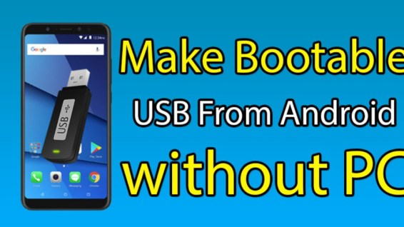 Create A Bootable USB From Android Phone Without PC - Complete Guide in 2020 2