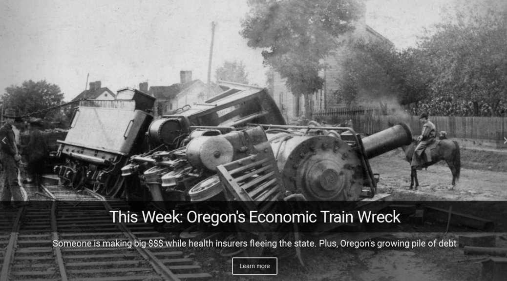 "Brace yourself for the train wreck in Oregon thanks to Democrat policies. Plus, taxpayer dollars funneled through Obamacare into billion dollar ""nonprofits"""