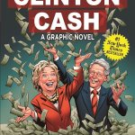 Clinton Cash graphic novel by Peter Schweizer, Chuck Dixon, and Brett Smith