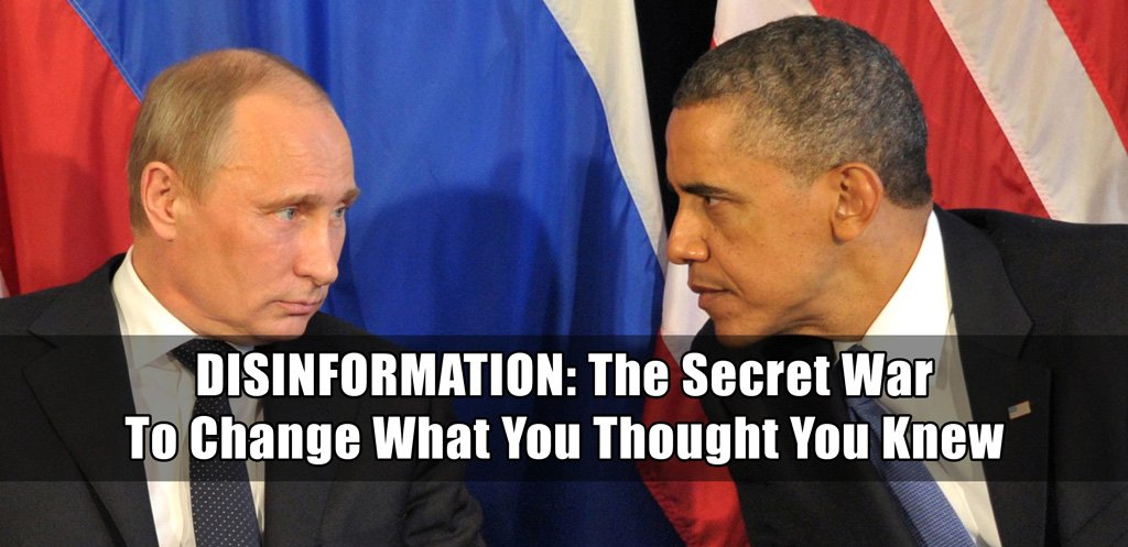 Disinformation | dezinformatsiya - the secret war to change what you thought you knew