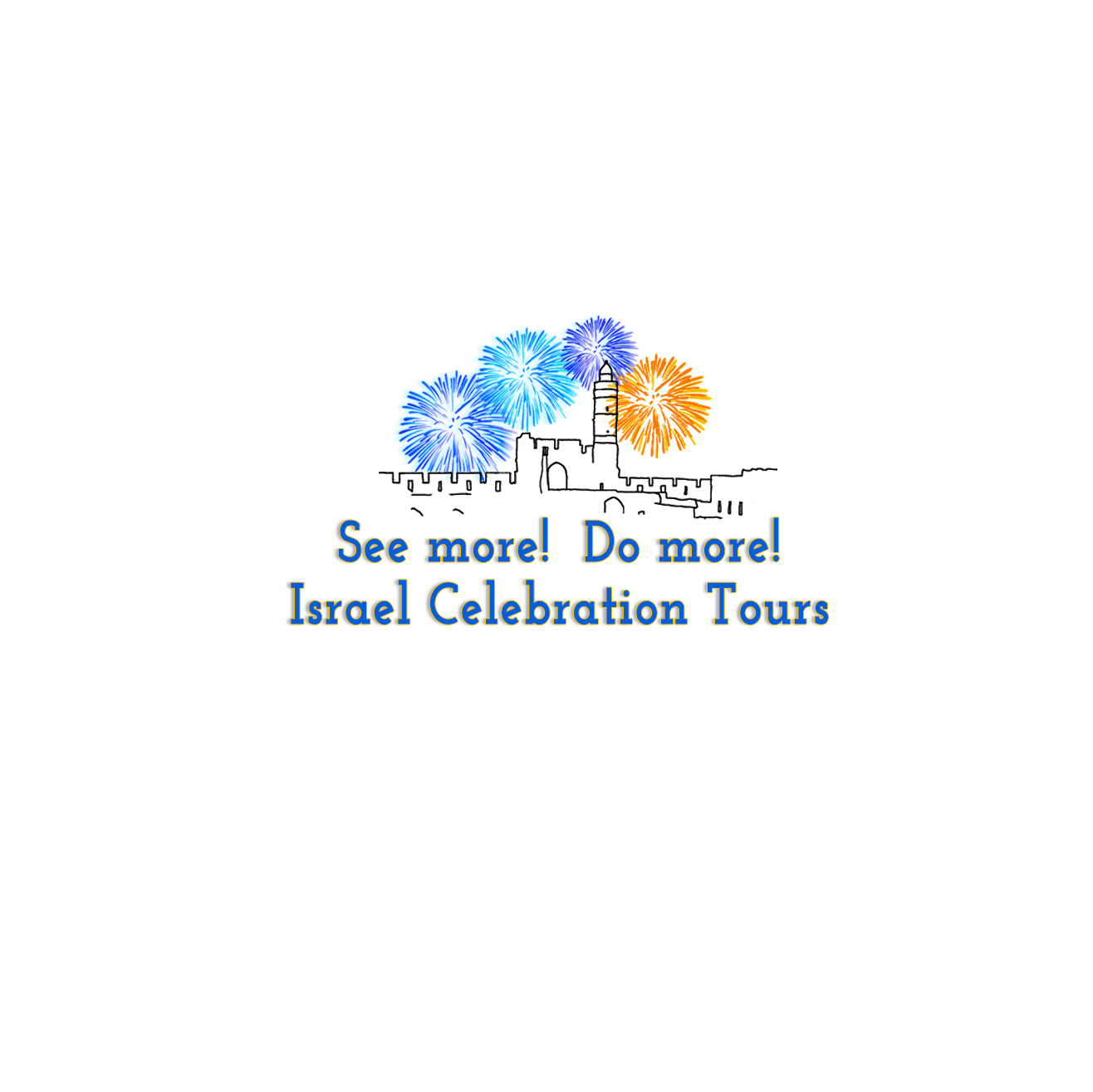 Israel Celebration Tours! See More! Do More!