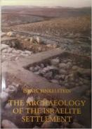 The Archaeology of the Israelite Settlement