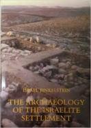 The Archaeology of the Israelite Settlement