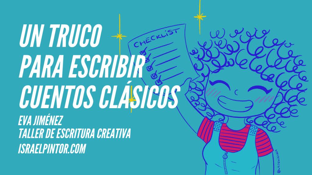 Un truco para escribir cuentos clásicos | Taller de Escritura Creativa de Israel Pintor en Sevilla-2