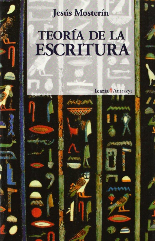 Teoría de la escritura, de Jesús Mosterín.