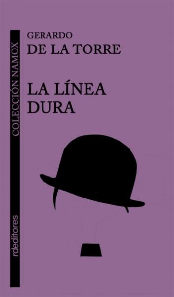 La línea dura, Gerardo De la Torre