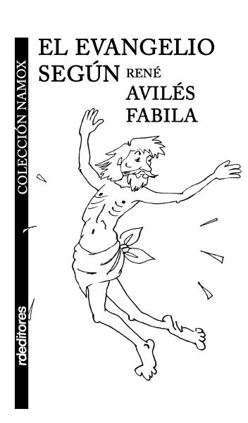 El evangelio según René Avilés Fabila