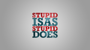 Michael Shine  Stupid_is_as_stupid_does__by_Grabgewalt