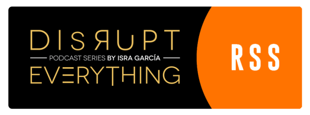 disrupt everything podcast RSS