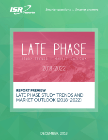 2018 Late Phase Study Trends and Market Outlook