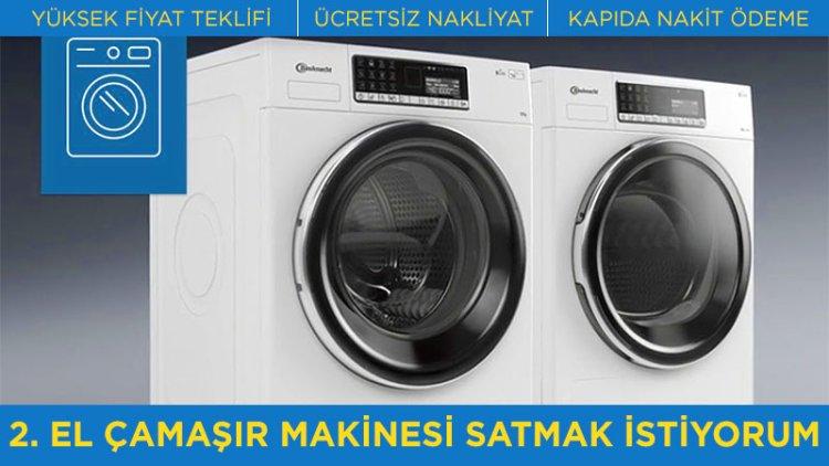 2. El Çamaşır Makinesi Satmak mı İstiyorsunuz? Sizler için en kazançlı olacak teklifi hemen almak için bize ulaşın! 0532 165 45 47