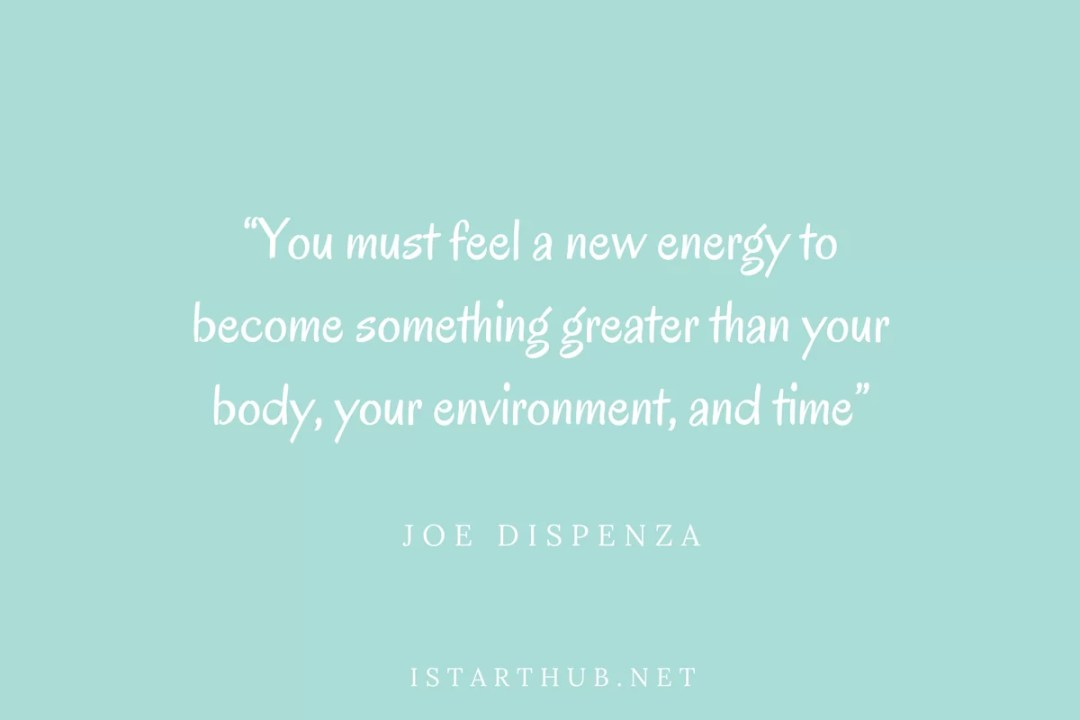 Joe Dispenza motivational quote