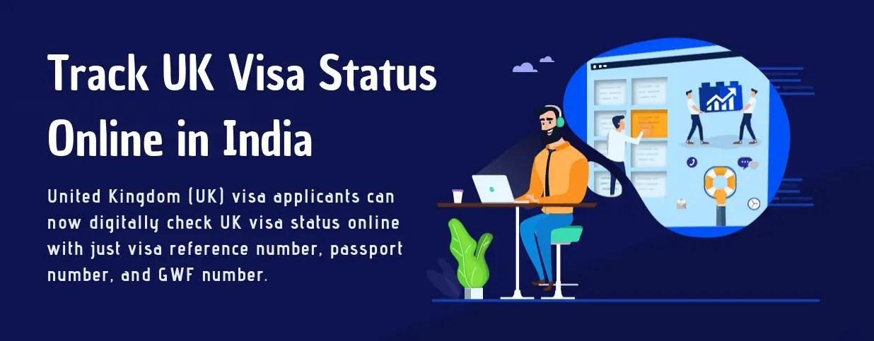 UK Visa Status – How to Track UK Visa Status Using GWF