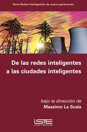 Libro De las redes inteligentes a las ciudades inteligentes - Massimo La Scala