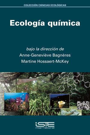 Libro Ecología química - Anne-Geneviève Bagnères y Martine Hossaert-McKey