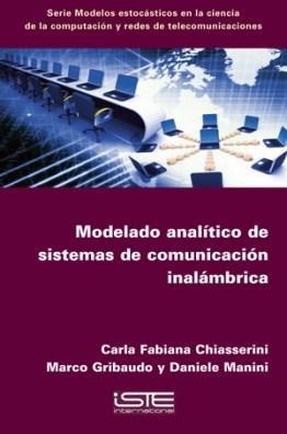 Libro Modelado analítico de sistemas de comunicación inalámbrica - Carla Fabiana Chiasserini, Marco Gribaudo et Daniele Manini