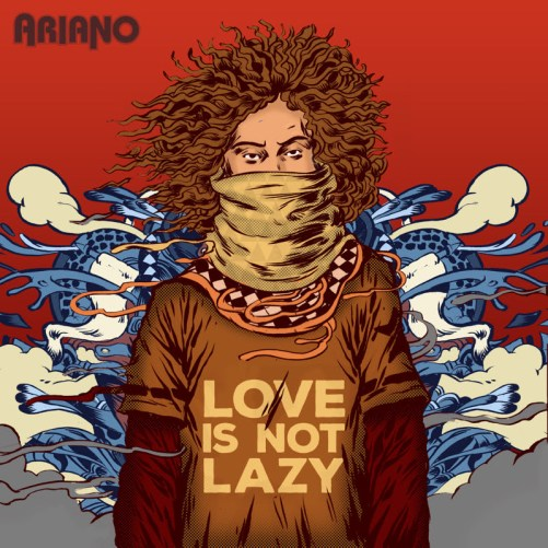 ariano_love-is-not-lazy
