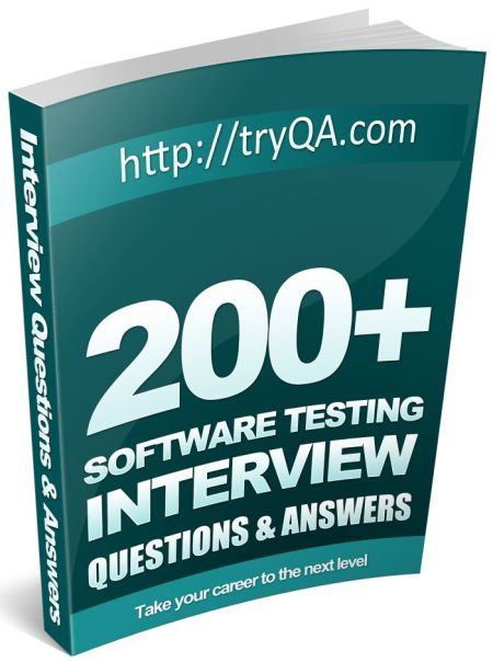 200_Software_Testing_Interview_Questions_and_Answers_PDF