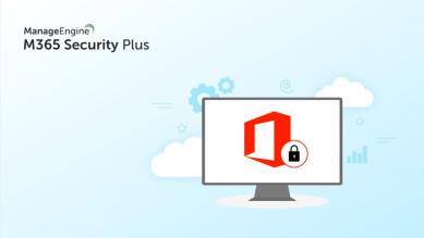 ManageEngine lanserar säkerhetslösning för Microsoft 365 1