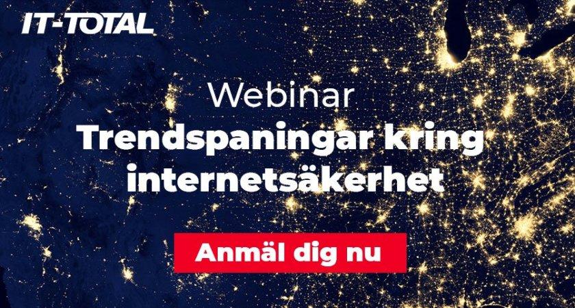Webinar   Trendspaningar kring internetsäkerhet
