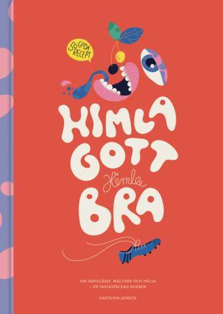 """ICA och Barndiabetesfonden krossar myter om kost, hälsa och typ 1-diabetes med nya boken """"Himla gott, himla bra"""" 1"""