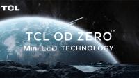 TCL lancerer næste generations OD ZeroTM Mini-LED teknologi på CES 2021