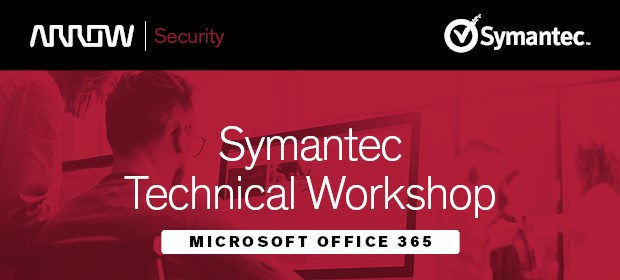 Symantec Technical Workshop – Microsoft Office 365 1