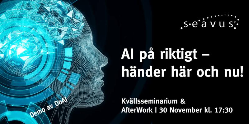 AI på riktigt – händer här och nu! Torsdagen den 30 november kl. 17:30
