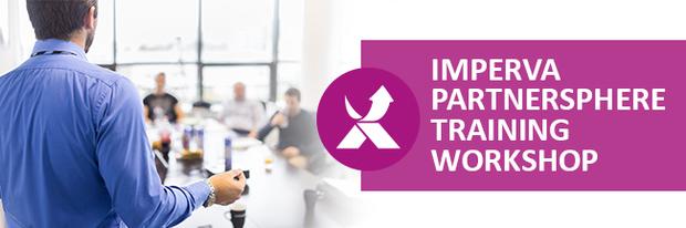 Imperva Partnersphere Training Workshop