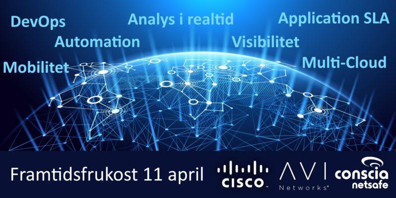 Nästa steg i datacenternät -Cisco/Conscia/AVI-frukost