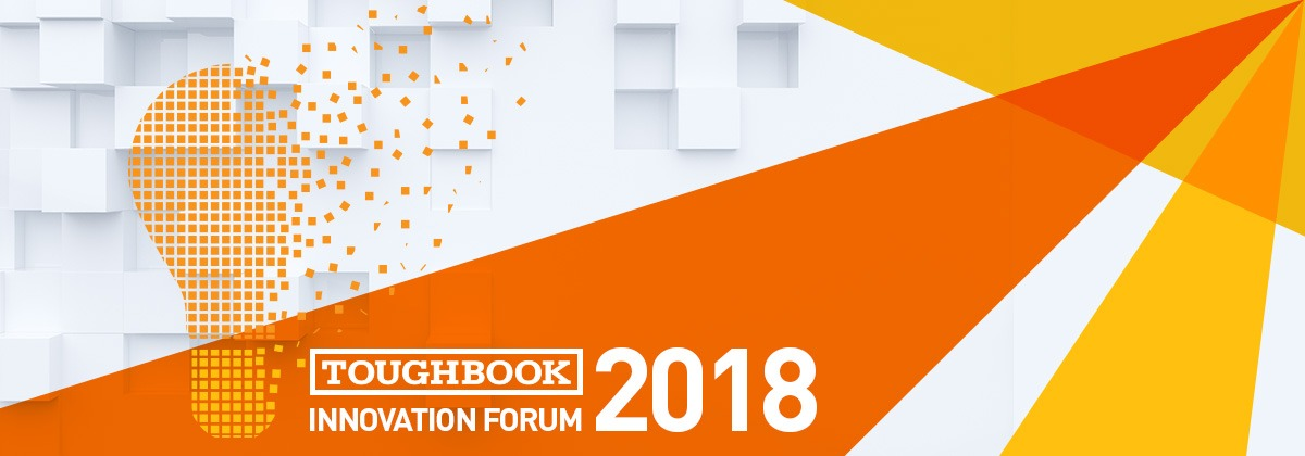 Toughbook Innovation Forum  2018 1