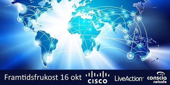Molnbaserade SD-WAN – effektivare, smidigare och säkrare nät -Cisco/Conscia Netsafe/Live Action-frukost