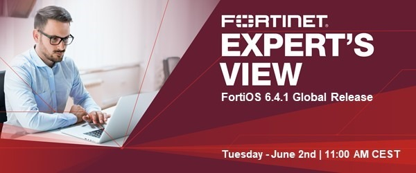 Take digital innovation to the next level with FortiOS 6.4.1 1