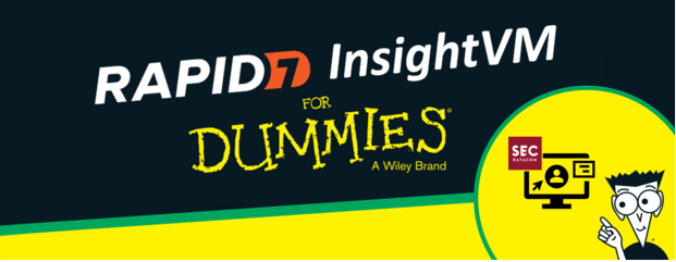 Webinar: Rapid7 InsightVM for Dummies