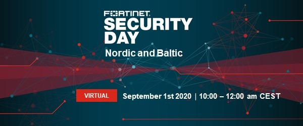 Fortinet Security Day Digital Edition, Tuesday September 1st 1