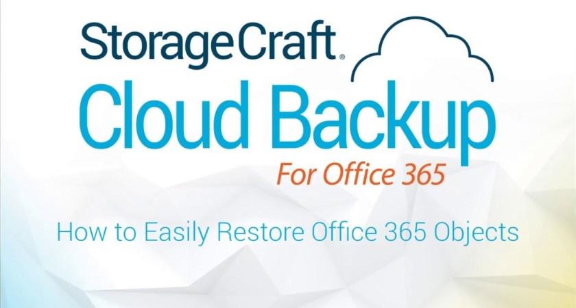 StorageCraft lanserar Cloud Backup för Office 365