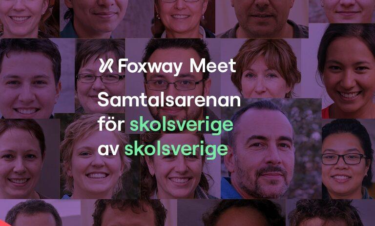 Foxway Education Meet – Varje fredag t.o.m. 4 juni