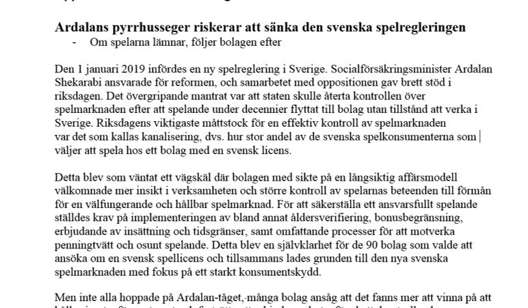 Ardalans pyrrhusseger riskerar att sänka den svenska spelregleringen