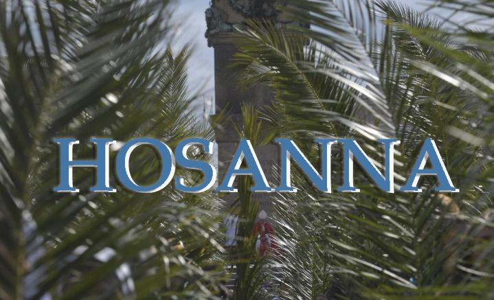 Osanna: Significato ed origine del termine