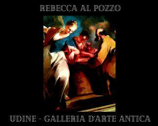 Rebecca al Pozzo, opera di Nicola Grassi esposta alla Galleria d'Arte del Castello di Udine