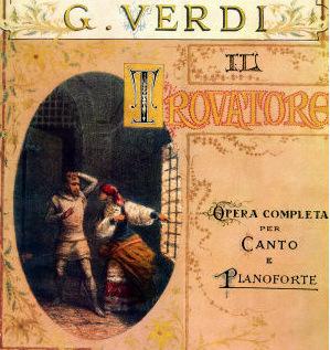 """Giuseppe Verdi, """"Il Trovatore"""", libretto"""