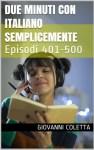 Due minuti con Italiano Semplicemente: episodi 401-500