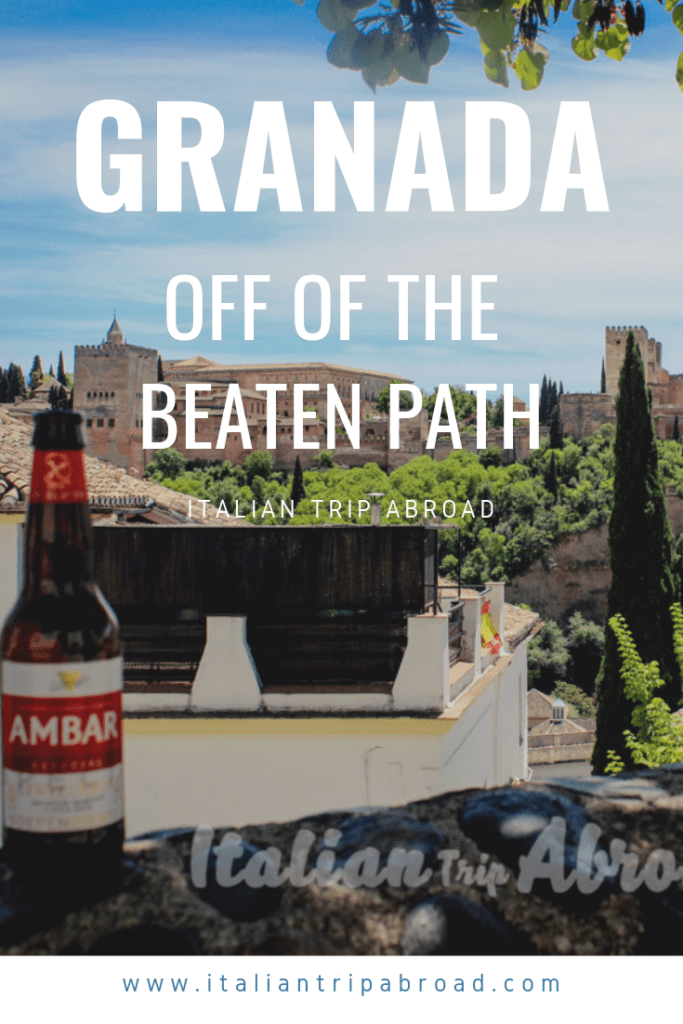 Granada off the beaten path - Granada hidden gems